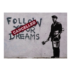 Bansky follow Your Dreams Cancelled-house-The Vault