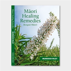 Maori Herbal Remedies Handbook-under-$50-The Vault